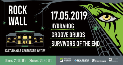 Rockwall presents: Groove Druids, Survivors Of The End, Hydrahog in der Kulturhalle Sägegasse Burgdorf.